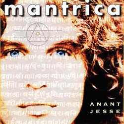 Mantrica with Anant Jesse