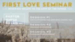First Love Seminar General .png