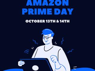 Amazon Prime Day Oct. 13th & 14th