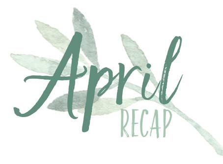 April 2018 Recap