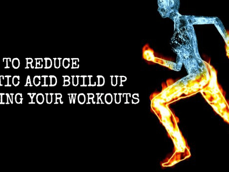 How to Reduce Lactic Acid Build up in Muscles