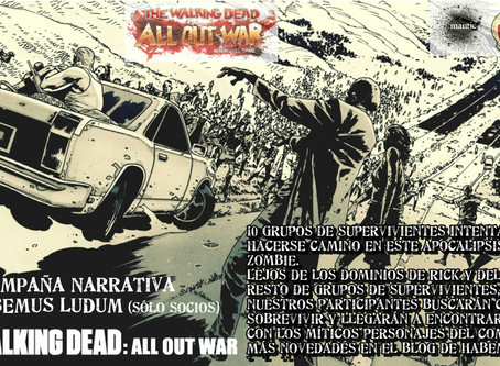 I CAMPAÑA THE WALKING DEAD: ALL OUT WAR