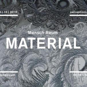 Mensch Raum und MATERIAL 18.10.2019