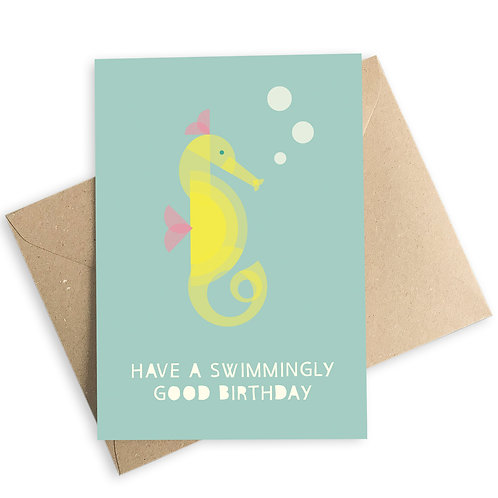 Have A Swimmingly Good Birthday Seahorse Card