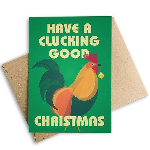 Have A Clucking Good Christmas Cockerel  Card