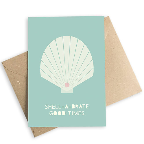 Shell-A-Brate Good Times Card