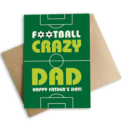 Football Crazy Dad Happy Father's Day Card