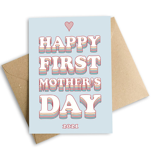 Happy First Mother's Day 2021 Card