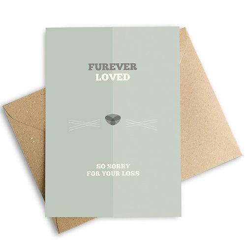 Furever Loved Pet Loss Sympathy Card