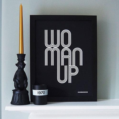 WoMan Up Screen Print