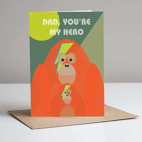 Orangutan Dad You're My Hero Father's Day Card