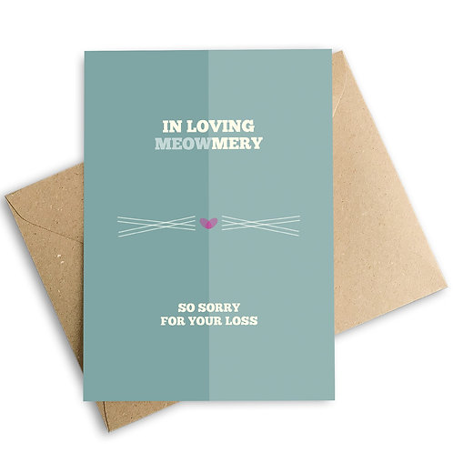 In Loving Meowmery Pet Loss Sympathy Card