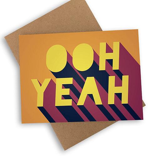 Ooh Yeah Card