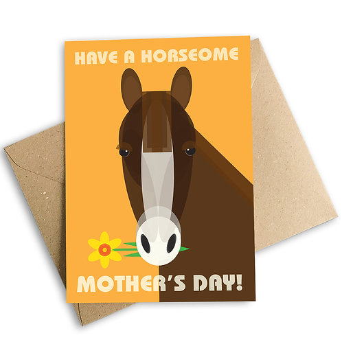 Have a Horseome Mother's Day Card