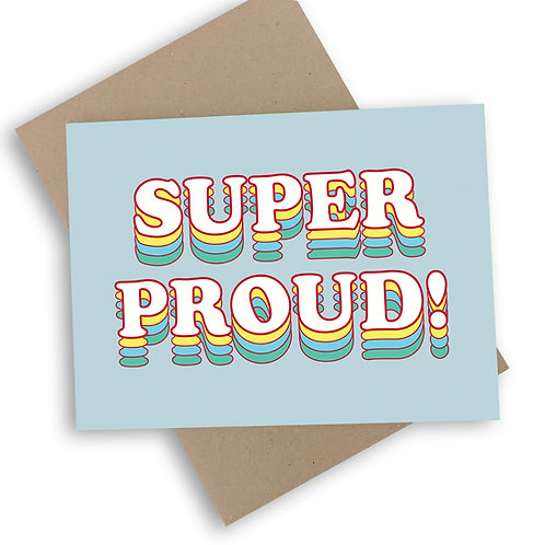 Super Proud Congratulations Card
