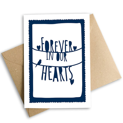 Forever In Our Hearts Sympathy Card