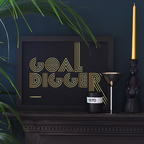 Goal Digger Metallic Gold Screen Print