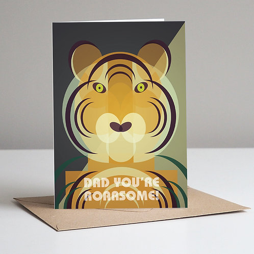 Tiger Dad You're Roarsome! Father's Day Card.