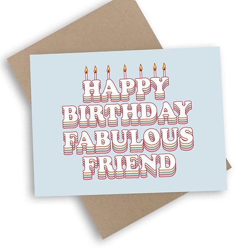 Happy Birthday Fabulous Friend Card