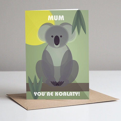 Mum You're Koalaty Mother's Day Card