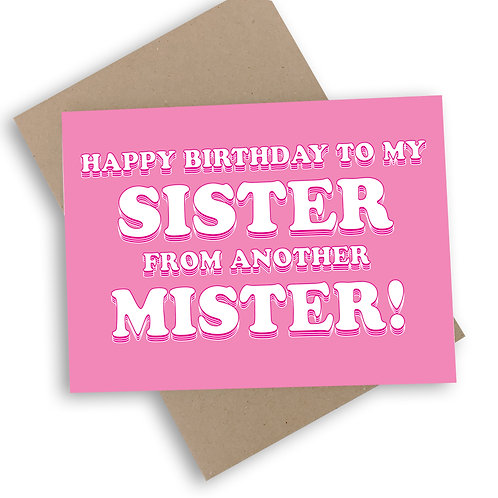 Happy Birthday Sister From Another Mister Card