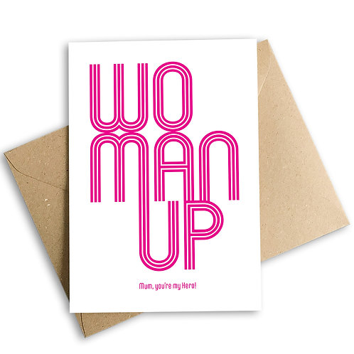 Woman Up Mother's Day Card