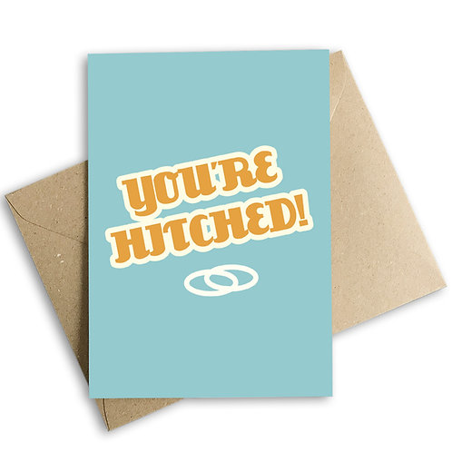 You're Hitched Wedding Card