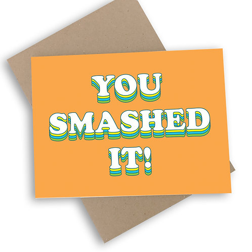 You Smashed It! Congratulations Card