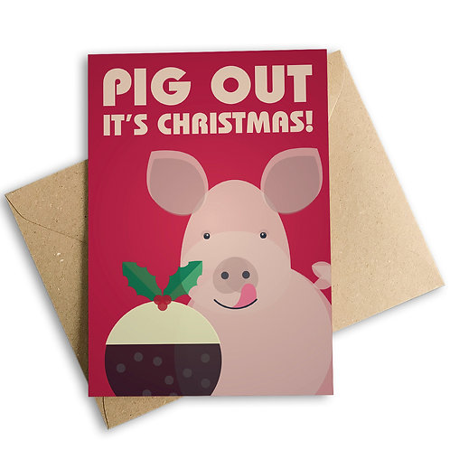 Pig Out It's Christmas Card
