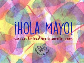 ¡Hola Mayo!