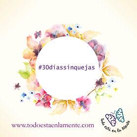 30diasSinQuejas-01 (1).jpg