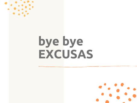 Bye bye Excusas