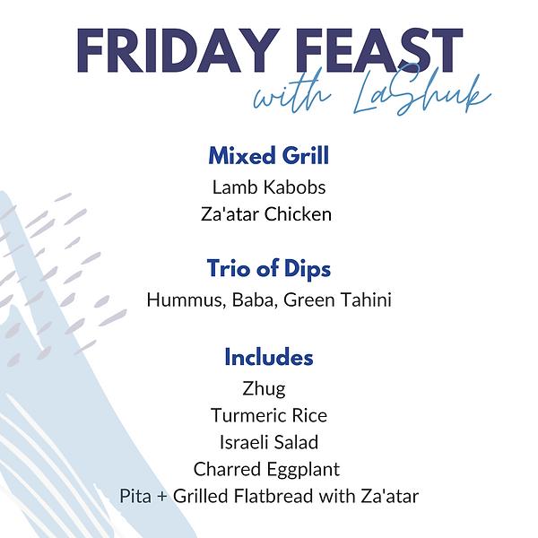 Friday Feast Grill (Yom Haatzmaut).png
