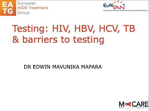 M-Care 2016-Testing: HIV, HBV, HCV, TB & barriers to testing