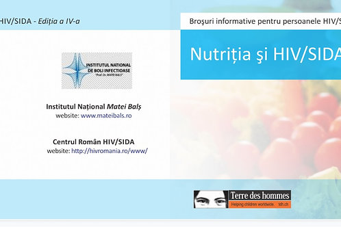 HIV / AIDS INFO Nutrition and HIV / AIDS – Romanian
