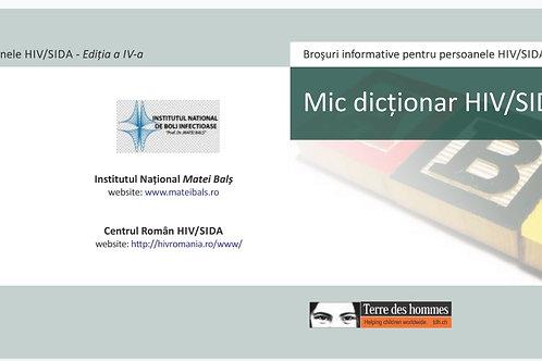 HIV / AIDS INFO Glossary HIV / AIDS - Romanian