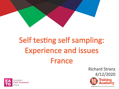 Self testing self sampling: Experience and issues France