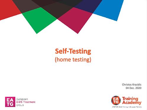 Self-Testing (home testing)