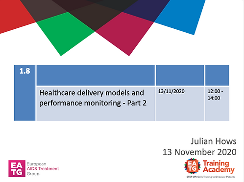 Healthcare delivery models and performance monitoring - Part 2