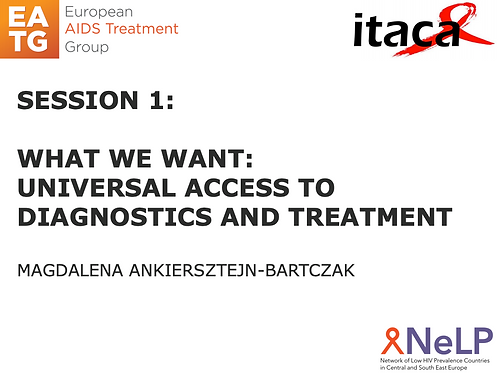 ITACA-Session 1 Universal Access to diagnosis and treatment