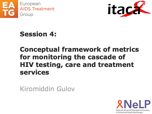 ITACA-Session 5 HIV test–treat–retain and cross-sectional cascade – data ...