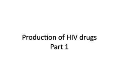 Production of HIV drugs