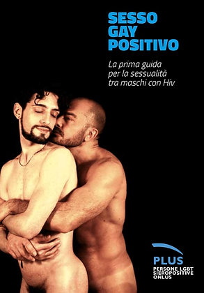 HIV positive Gay Sex booklet 2rd Edition 2011 – Italian
