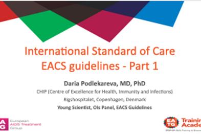 International Standard of Care EACS guidelines - Part 1
