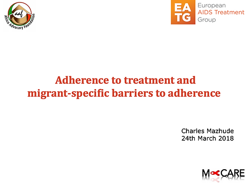 Charles Mazhude -Adherence to treatment, migrant-specific barriers to adhereance