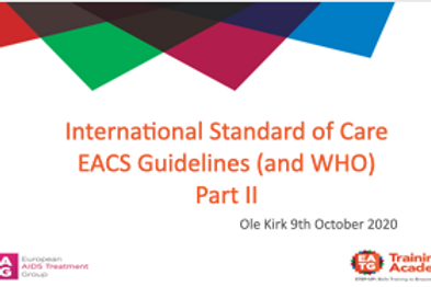 International Standard of Care EACS Guidelines (and WHO) Part II