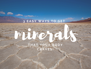 Your Body is Craving Minerals!