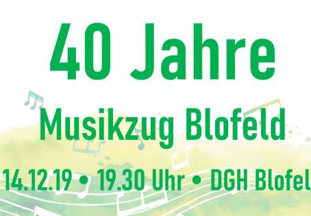 Einladung zum 40-jährigen Jubiläum des Blofelder Musikzuges