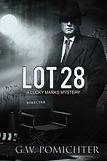 G.W. Pomichter Lot 28 Lucky Marks Mysteries crime noir murder mystery detective hollywood book