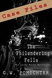 G.W. Pomichter The Philandering Fella Lucky Marks Case Files crime noir dectective private eye books